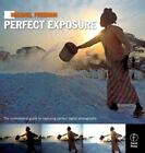 Michael Freeman's Perfect Exposure : The Professional's Guide to Capturing Perfect Digital Photographs by Michael Freeman (2009, Paperback)