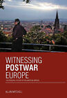 Witnessing Postwar Europe: The Personal History of an American Abroad by Allan Mitchell (Hardback, 2010)