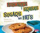 Azucares y Grasas/Sugars and Fats by Mari Schuh (Hardback, 2013)
