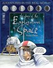 The Story of the Exploration of Space by Penny Clarke (Hardback, 2007)