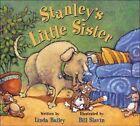 Stanley's Little Sister 9781554534876 by Linda Bailey Hardback