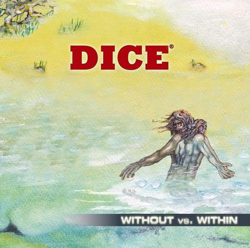 DICE (12.CD) Without vs. Within /Pt.1 =2006 (~Floyd~Caravan~IQ~Marillion) 59Min.