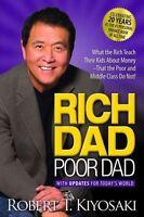 Rich Dad Poor Dad: What The Rich Teach Their Kids About Money Robert T. Kiyosaki on sale