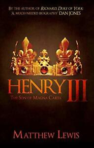 Henry-III-The-Son-of-Magna-Carta-by-Lewis-Matthew-NEW-Book-FREE-amp-Fast-Deliv