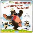 Willkommen im Kindergarten, Paulchen! von David Melling (2015, Gebundene Ausgabe)