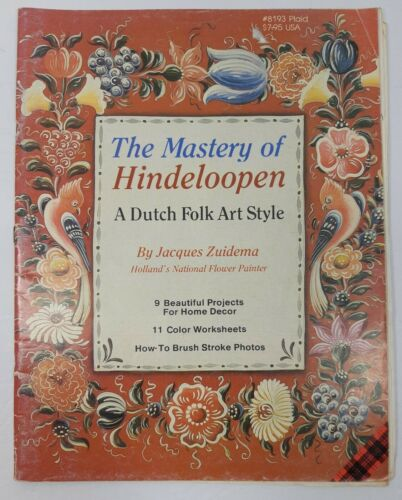 The Mastery of Hindeloopen by Jacques Zuidema Dutch Folk Art Style Painting Book