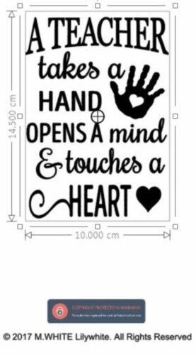 Light up Bottle Sticker A Teacher takes a hand opens a mind /& touches a Heart