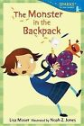 The Monster in the Backpack by Lisa Moser (Paperback / softback, 2013)