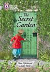 The Secret Garden: Band 17/Diamond by Fleur Hitchcock (Paperback, 2016)