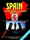 Spain Export-Import Trade and Business Directory by International Business Publications, USA (Paperback / softback, 2005)