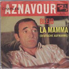 "7"" Charles Aznavour Bleib / La Mamma 60`s Barclay M 484"