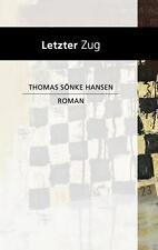 Hansen, Thomas Sönke - Letzter Zug