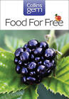 Collins Gem: Food for Free by Richard Mabey (Paperback, 2004)