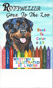 ROTTWEILER  DOG ART COLORING BOOK BY L ROYER  AUTOGRAPHED #29 BRAND NEW