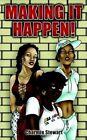 Making It Happen 9781410762993 by Charmie Stewart Book