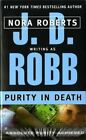Purity in Death by J. D. Robb (Paperback, 2002)