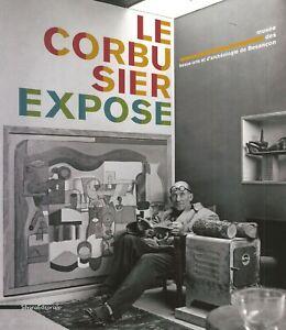 Le Corbusier expose - Silvana Editoriale
