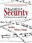 Real 802.11 Security: WI-Fi Protected Access and 802.11i by William A. Arbaugh, Jon Edney (Paperback, 2003)