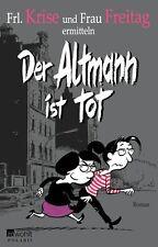 Der Altmann ist tot   Frl.Krise und Fr.Freitag   Krimi  ++Ungelesen++