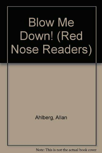 Blow Me Down! (Red Nose Readers),Allan Ahlberg