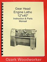 12 X 40 Metal Lathe Instructions Parts Manual-jet,enco,grizzly,msc,asian 0771