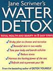 Water Detox: 8 Steps to Total Health by Jane Scrivner (Paperback, 2002)