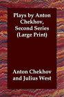 Plays by Anton Chekhov, Second Series by Anton Pavlovich Chekhov (Paperback / softback, 2003)