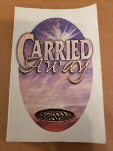 CARRIED-AWAY