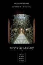 Preserving Memory : The Struggle to Create America's Holocaust Museum by Edward T. Linenthal (2001, Paperback)