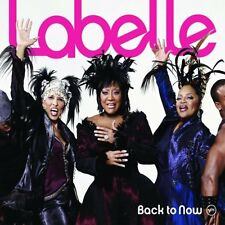 Labelle Back To Now CD NEW 2008 Patti/Nona Hendryx Miss Otis Regrets+