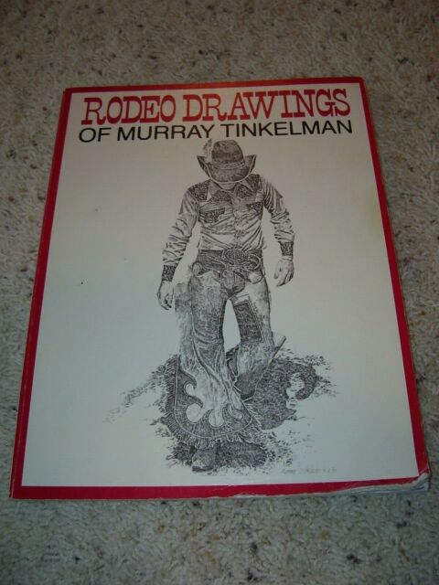 Rodeo Drawings of Murray Tinkelman by Murray Tinkelman (1982, softcover)