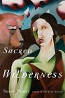 Sacred Wilderness by Susan Power (Paperback, 2014)