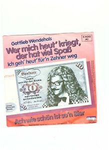 Alte Vinyl Single Schallplatte Gottlieb Wendehals Ich geh heut für n Zehner weg - Übach-Palenberg, Deutschland - Alte Vinyl Single Schallplatte Gottlieb Wendehals Ich geh heut für n Zehner weg - Übach-Palenberg, Deutschland