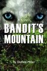 Bandit's Mountain 9780595895168 by Donald Miller Hardcover