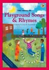 The Book of Playground Songs and Rhymes by John M. Feierabend (Paperback, 2015)