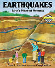 Earthquakes: Earth's Mightiest Moments by David L Harrison (Hardback, 2004)