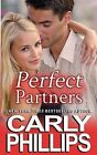 Perfect Partners by Carly Phillips (Paperback / softback, 2013)