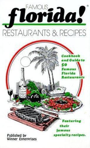 Famous Florida! Restaurants and Recipes