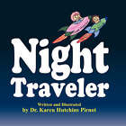 Night Traveler by Dr Karen Hutchins Pirnot (Paperback / softback, 2007)