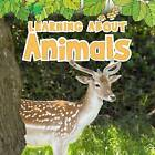 Learning About Animals by Catherine Veitch (Hardback, 2013)