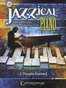 2019 DernièRe Conception Jazzical Piano Classique Favoris Dans Jazz Style Sheet Music Book/cd-afficher Le Titre D'origine Large SéLection;