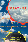 Weather: How it Works and Why it Matters by Arthur R. Upgren, Jurgen Stock (Paperback, 2001)