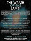 The Wrath of the Lamb! by Stanley O. Lotegeluaki (Paperback, 2012)