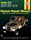 Jeep C.J.1949-86 Automotive Repair Manual by J. H. Haynes, Larry Warren (Hardback, 1988)