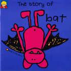 The Story of Bat by Berny Stringle, Jackie Robb (Paperback, 1999)