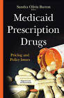 Medicaid Prescription Drugs: Pricing & Policy Issues by Nova Science Publishers Inc (Hardback, 2015)