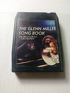 The Broadway Orchestra The Glenn Miller Song Book 8-Track Tape