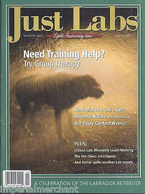 Just Labs dogs magazine Group therapy Mannerly leash walking Interlopers