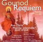 Requiem Ave Maria Marche Solennel Charles Gounod 2007 CD