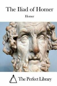what is the iliad by homer about